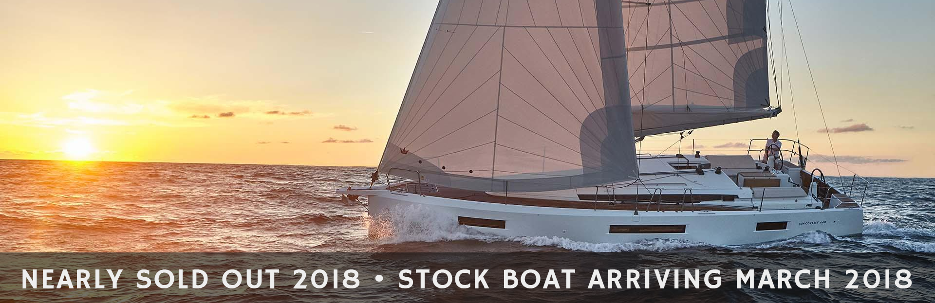 Nearly Sold Out 2018 - Stock Boat Arriving March 2018